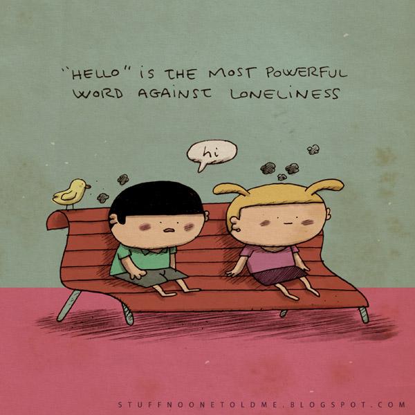Hola, la palabra mágica contra la soledad.